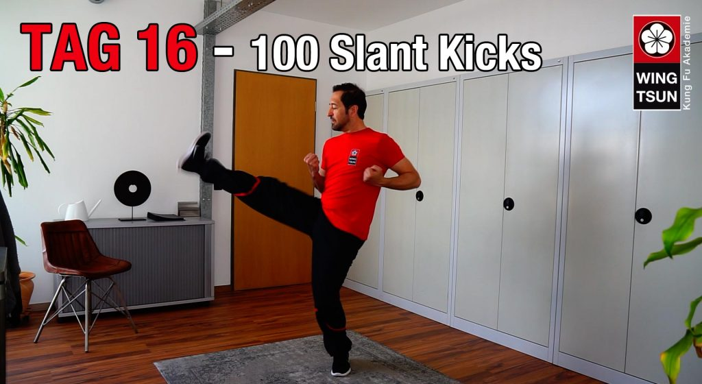 Tag 16 – Slant Kicks